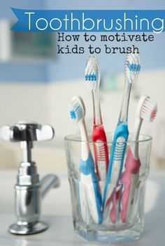 Toothbrushing tips for kids. How to motivate kids to want to brush, and understand the importance of oral health!