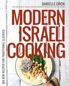Modern Israeli Cooking: 100 New Recipes for Traditional Classics I love food. I mean really love food. I work in the food industry.The shows that…