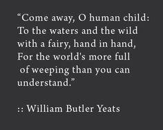 William Butler Yeats quote Poetry