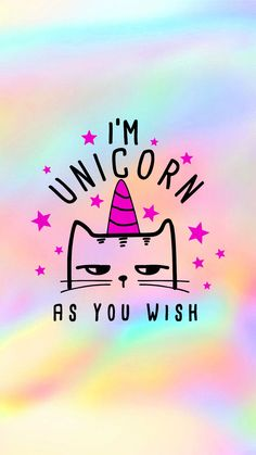 I'm Unicorn as you wish