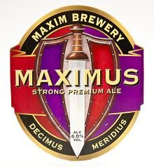 MAXIM BREWERY'S MAXIMUS ALE - Brewed in Houghton Le Spring by Maxim brewery formed by staff after the closures of Vaux Brewery and Wards Brewery in 1999, this ale is crafted from the finest ingredients with a hint of Demerara Sugar to create a strong and warming beer that is also smooth and easy to drink, dark ruby in colour, Maximus is described as smooth, sweet, with a hint of liquorice, at 6% ABV be careful of its hidden strength.