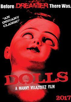 Dolls [Special Edition] Manny Velazquez Films https://www.amazon.com/dp/B071Z2GD1X/ref=cm_sw_r_pi_dp_x_UqofzbTY7QCT6