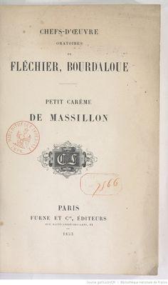 Chefs-d'oeuvre oratoires de Fléchier, Bourdaloue. [Petit Carême / de Massillon