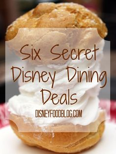Six Disney Dining Deals that can save you money!