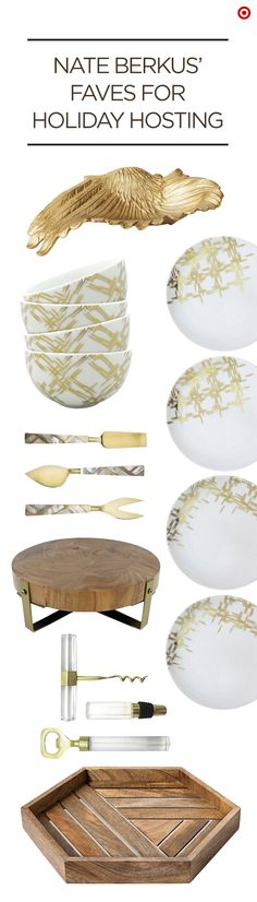 Make your home look like you've traveled the world with Nate Berkus' Faves for Holiday Hosting.  Find the perfect entertaining dinnerware and trays, including gold plaid bowls and plates, mother of pearl inlay cheese utensils and solid wood trays and platters. Layering them together will create a beautiful, cohesive look to your dining room. Time to accentuate the amazing.