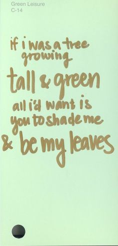 "Green Leisure, C-14 Lyric from ""All I Want Is You"" by Barry Louis Polisar #ColorsOfLove"
