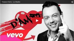DAB Multivideo: Tiziano ferro: lo stadio - video e testo