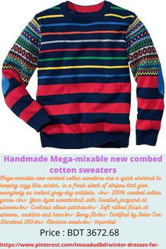 Mega-mixable new combed cotton sweaters are a quick shortcut to keeping cozy this winter, in a fresh stack of stripes that give everybody an instant grey-day antidote. <br>• 100% combed cotton yarns <br>• Yarn dyed sweaterknit with Swedish jacquard at sleeves<br>• Contrast elbow patches<br>• Soft ribbed finish at sleeves, neckline and hem<br>• Boxy fit<br>• Certified by Oeko-Tex Standard 100<br>• Machine wash<br>• Imported Cotton Sweater, Men Sweater, Usa Baby, Baby Smiles, Elbow Patches, Winter Dresses, Winter Season, Yarns, Contrast