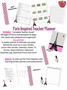 EDITABLE planner 48-pages of forms and templates to begin the school year prepared and organized! A weekly planner to laminate and place behind the cover (or in your binder), Lesson Plan Format, Calendars, Notes, To do lists, Data Collection, Classroom Expenses Log, Substitute Forms and more! BONUS: An area just for Pre-K teachers with  learning centers planners and assessments! http://www.teacherspayteachers.com/Product/EDITABLE-Teacher-Planner-Paris-Themed-Inspired-853228