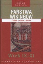 Państwa Wikingów. Podboje - władza - kultura. Wiek IX-XI - jedynie 50,70zł w matras.pl