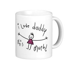 I LOVE DADDY THIS MUCH! NEW FATHERS DAY GIFT IDEA COFFEE MUGS