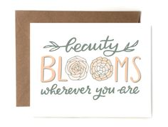 A personal favorite from my Etsy shop https://www.etsy.com/listing/386969064/beauty-blooms-wherever-you-are
