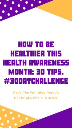 April is health awareness month. And what better way to celebrate than by challenging yourself to do one health-related task every day? The 30 tips outlined in my blog post highlights ways you can improve your health and well-being, most of which don't even take that much time and effort. Not only do the tips boost your health, they boost your emotional well-being and contribute to your happiness. Join the challenge on Instagram, Facebook and Tiktok Health Awareness Months, First Health, 30 Day Challenge, Effort, Improve Yourself, Blogging, Highlights, About Me Blog, Join