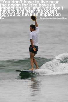 Jason Mraz ; he surfs with the hat on