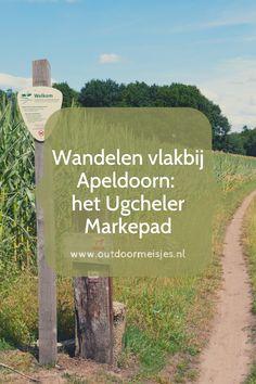 Het Ugcheler Markepad, een wandeling vlakbij Apeldoorn, neemt je in 10 kilometer mee door bossen, over de heide en langs maisvelden. Camper, Hiking Europe, Where To Go, Places To Go, Wanderlust, Walking, Country Roads, City, Traveling