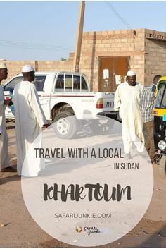 Exploring Khartoum with a Local
