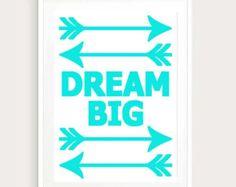 Dream Big Wall Art,inspirational quote,quotes,quote,room decor,teen girl decor,girls room decor,living room decor