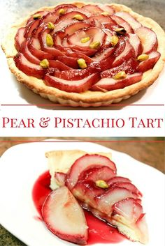 This decadent Pear and Pistachio Cream Tart Recipe features a flaky ...