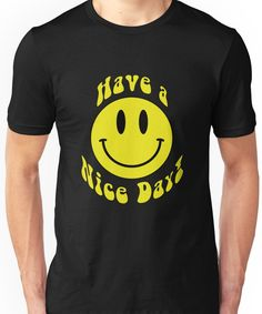 'Have a Nice Day Smiley Face Retro Emoji' T-Shirt by Jandsgraphics Emoji, Smile Design, Retro, Smiley, Tshirt Colors, Female Models, Classic T Shirts, Heather Grey, Shirt Designs