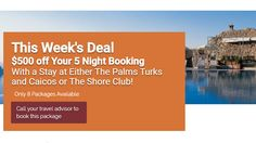 $500 off Your 5 Night Booking - https://traveloni.com/vacation-deals/500-off-5-night-booking/ #caribbeanvacation #turks&caicos