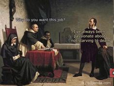 Hilarious classical art memes that are impossible not to laugh at and they will definitely please your inner snob. Memes Ridículos, Memes Arte, Silly Memes, Funny Quotes, Funny Memes, 9gag Funny, Renaissance Memes, Medieval Memes, Medieval Reactions