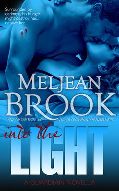 August 30th, 2013 – Into the Light, a Guardian novella, by Meljean Brook