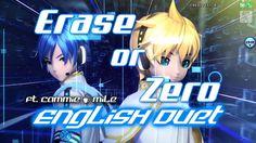 Erase or Zero (ENGLISH Duet) [Ft. Cammie☕Mile]