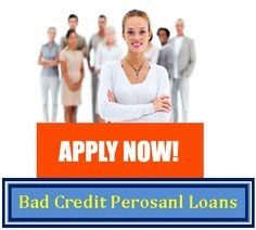 Bad credit personal loans are most reliable and helpful finance for bad creditor to combat all unwanted monetary difficulties in small tenure with hassle free approach. Read more..