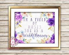 In A Field Of Roses She Is A Wildflower Purple Gold Baby Girl Boho Room Watercolor Floral Printable Wall Art Nursery Print Decor