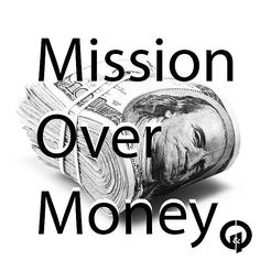 Mission over money. NEVER COMPROMISE YOUR SOUL FOR A DOLLAR. #followme #gpunltd #2015 #likes #money #grinding #positivity
