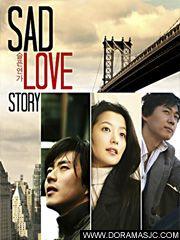 Sad Love Story is a 2005 South Korean television drama series starring Kwon Sang-woo, Kim Hee-sun and Yeon Jung-hoon. Kwon Sang Woo, Love Story Movie, Sad Love Stories, Stairway To Heaven, Drama Korea, Best Kdrama, Lee Hyun Woo, Korean Drama Movies, Korean Dramas