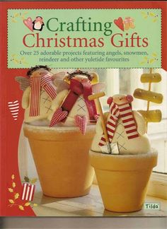 Tildas - Crafting Christmas Gifts - DeMello Artes Ateliê - Picasa Webalbumok