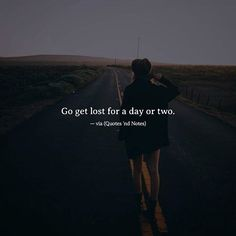 Go get lost for a day or two. —via http://ift.tt/2eY7hg4