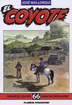 Vuelve el Coyote; Rancho Desilusión. Ed. Planeta DeAgostini, 2002 (Col. El Coyote. 66)