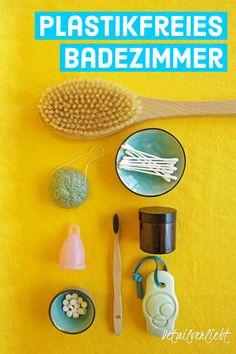 www.detail-verliebt.de: Dos and Don'ts für ein plastikfreies Badezimmer mit Zero-Waste-Produkten für mehr Nachhaltigkeit wie Bambuszahnbürste, Menstruationstasse, Haarseife und Co. #zerowaste #kosmetikselbermachen #diykosmetik #nachhaltigkeit #sustainability Aloe Vera, Dry Brushing, Body Lotion, Cleaning Hacks, Beauty Hacks, Household, Blog, Zero Waste, Healthy