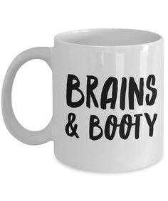 Brains & Booty Mug for Her Funny Galentines Day Gifts Girlfriend Gift Idea Coffee Cup Gifts For Your Girlfriend, Gifts For Wife, Gifts For Her, Girlfriend Meme, Crazy Girlfriend, Sister Gifts, Gag Gifts, Craft Gifts, Love Gifts
