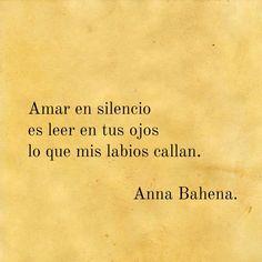 Amar en silencio... Ana Bahena