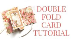 [Tutorial] Double Fold Card by Graphic 45 Featuring Princess Club Vol 2 Fancy Fold Cards, Folded Cards, Paper Folding Techniques, Dry Brush Technique, Mini Album Tutorial, Card Making Tutorials, Graphic 45, Mini Books, Cool Cards
