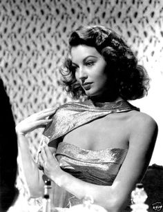 Ava Gardner - Mom-mom says I look like her. I think it's the butt chin