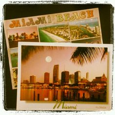 postcards from Miami for you! I write them then i'll send to you...