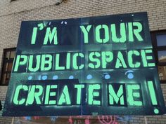 Keep this top of mind every time you pass a lonely, vacant space in the city.