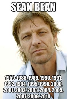 "I can't help but wonder if writers/directors of movies think: ""We need someone to die... let's get Sean Bean!"""