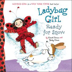 Ladybug Girl Ready for Snow: Getting dressed for a snow day is fun in this board book!