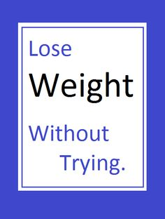 Are you trying really hard to lose weight? Have you tried every diet in the world? Low cab, high carb, paleo, South Beach, cabbage soup, cookie diet – there many of them, and if you've tried them all, maybe you're trying too hard. winthedietwar.com