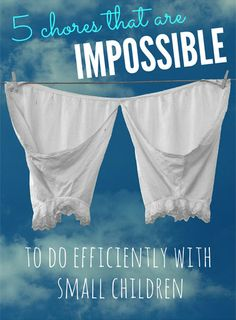 5 Chores Impossible