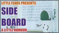 Little Fears Presents: Side Board