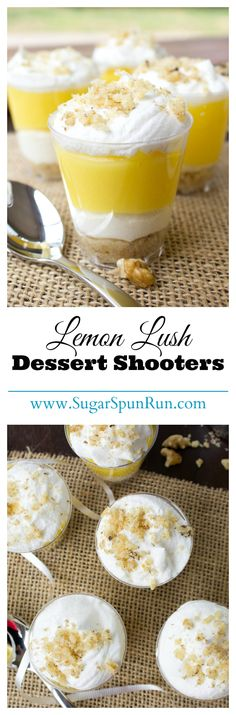 Lemon Lush Dessert Shooters--so easy and no bake!