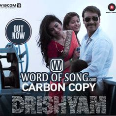 ‪#‎CarbonCopy‬ Song, Lyrics And Video From The Film ‪#‎Drishyam‬ SONG | VIDEO | LYRICS ► http://www.wordofsong.com/lyrics/carbon-copy-drishyam/