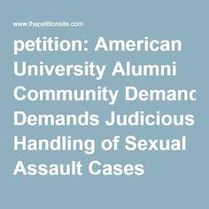 petition: American University Alumni Community Demands Judicious Handling of Sexual Assault Cases