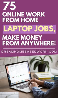 Job Discover 75 Online Work from Home Jobs That You Can Do On Your Laptop Are there any online work at home jobs that will allow you to use your laptop? Heres a list of 75 ways to make money online from anyhwere! Home Based Work, Legit Work From Home, Legitimate Work From Home, Work From Home Tips, Online Jobs From Home, Home Jobs, Online College, Earn Money From Home, Way To Make Money